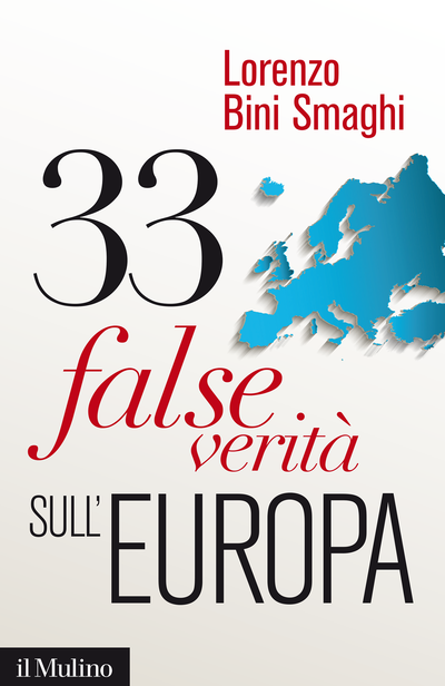 Cover Thirty-Three False Truths about Europe