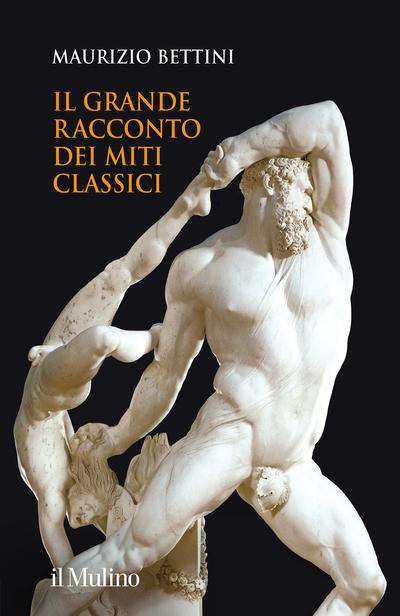 Cover Il grande racconto dei miti classici