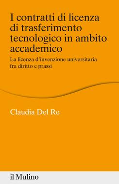 copertina I contratti di licenza di trasferimento tecnologico in ambito accademico