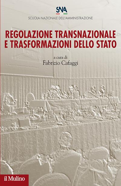 Cover Regolazione transnazionale e trasformazioni dello Stato