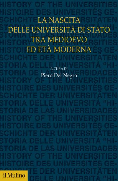 Cover La nascita delle università di Stato tra medioevo ed età moderna
