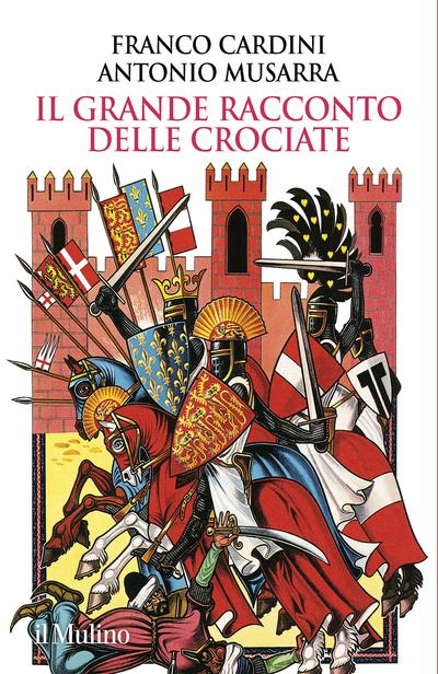 Cover Il grande racconto delle crociate