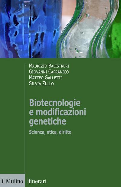 Copertina Biotecnologie e modificazioni genetiche