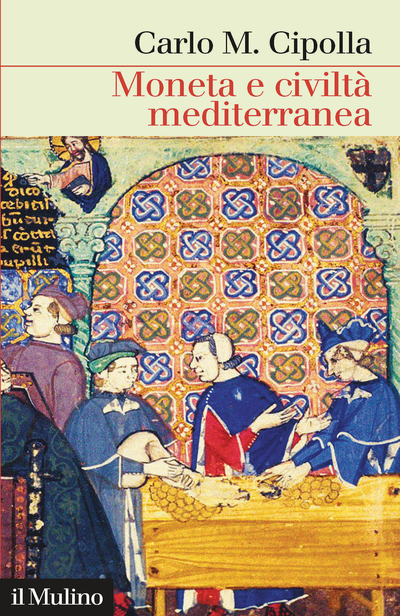Cover Money, Prices, and Civilization in the Mediterranean World