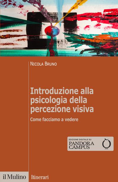 Cover Introduzione alla psicologia della percezione visiva